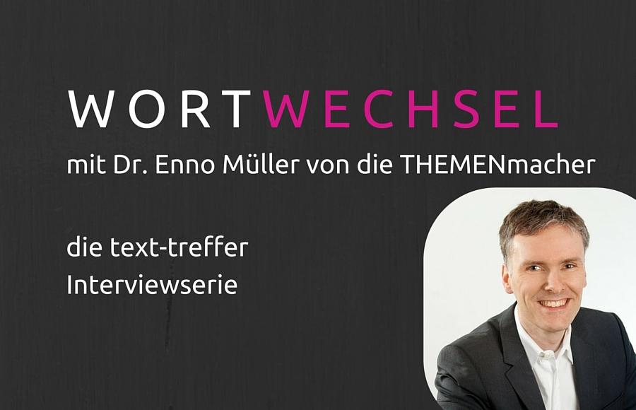Wortwechsel mit Dr. Enno Müller