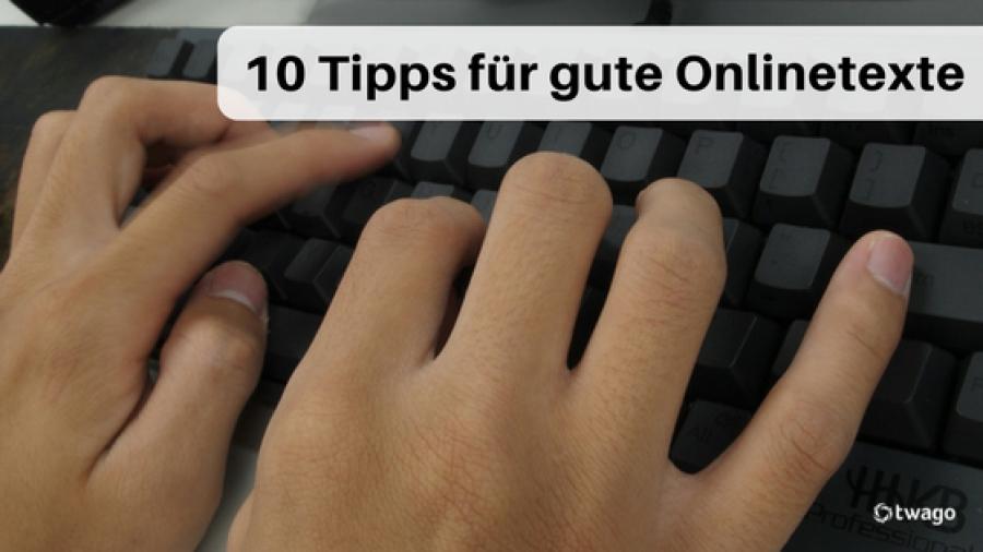 10 Tipps gute gute Onlinetexte